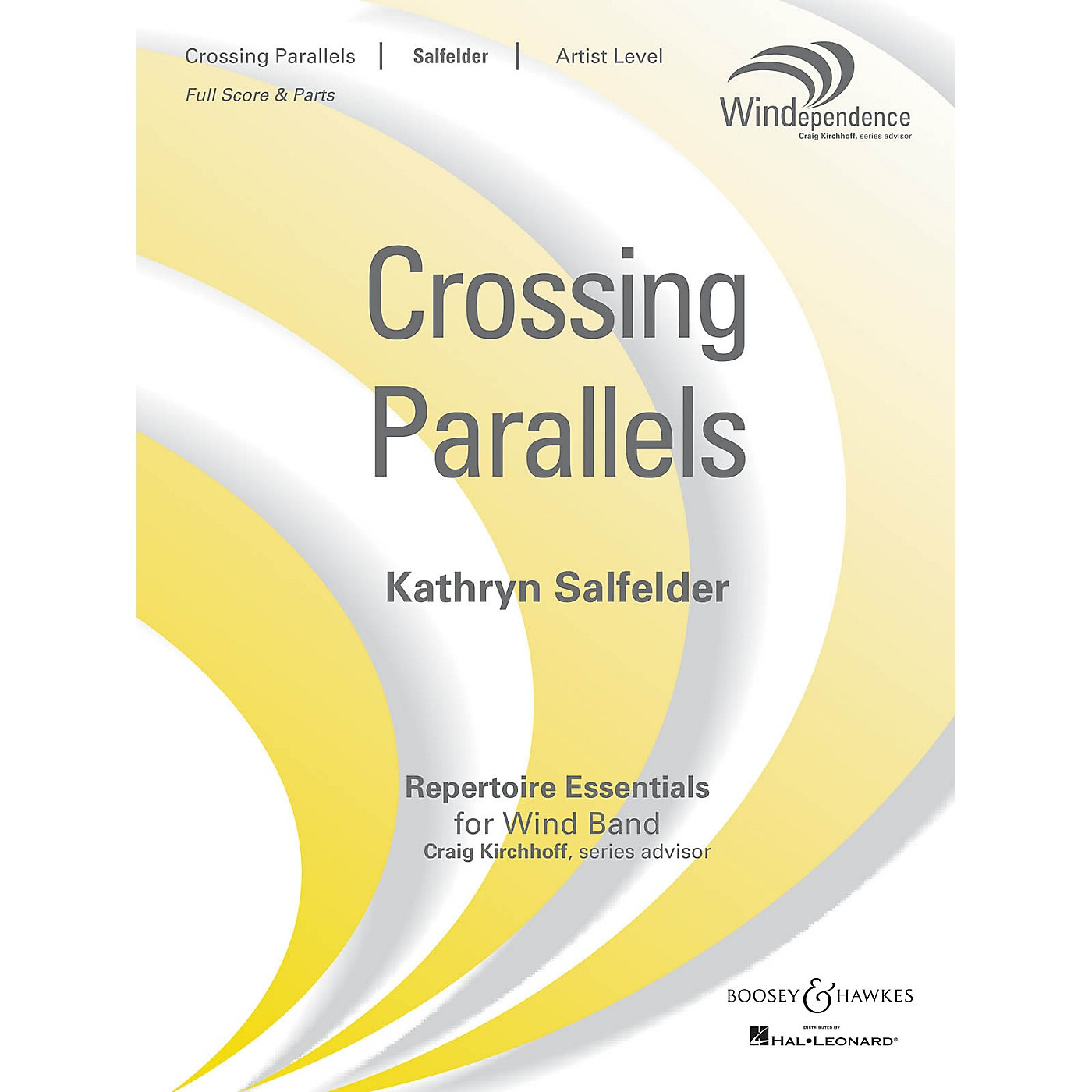 Boosey and Hawkes Crossing Parallels Concert Band Level 5 Composed by Kathryn Salfelder thumbnail