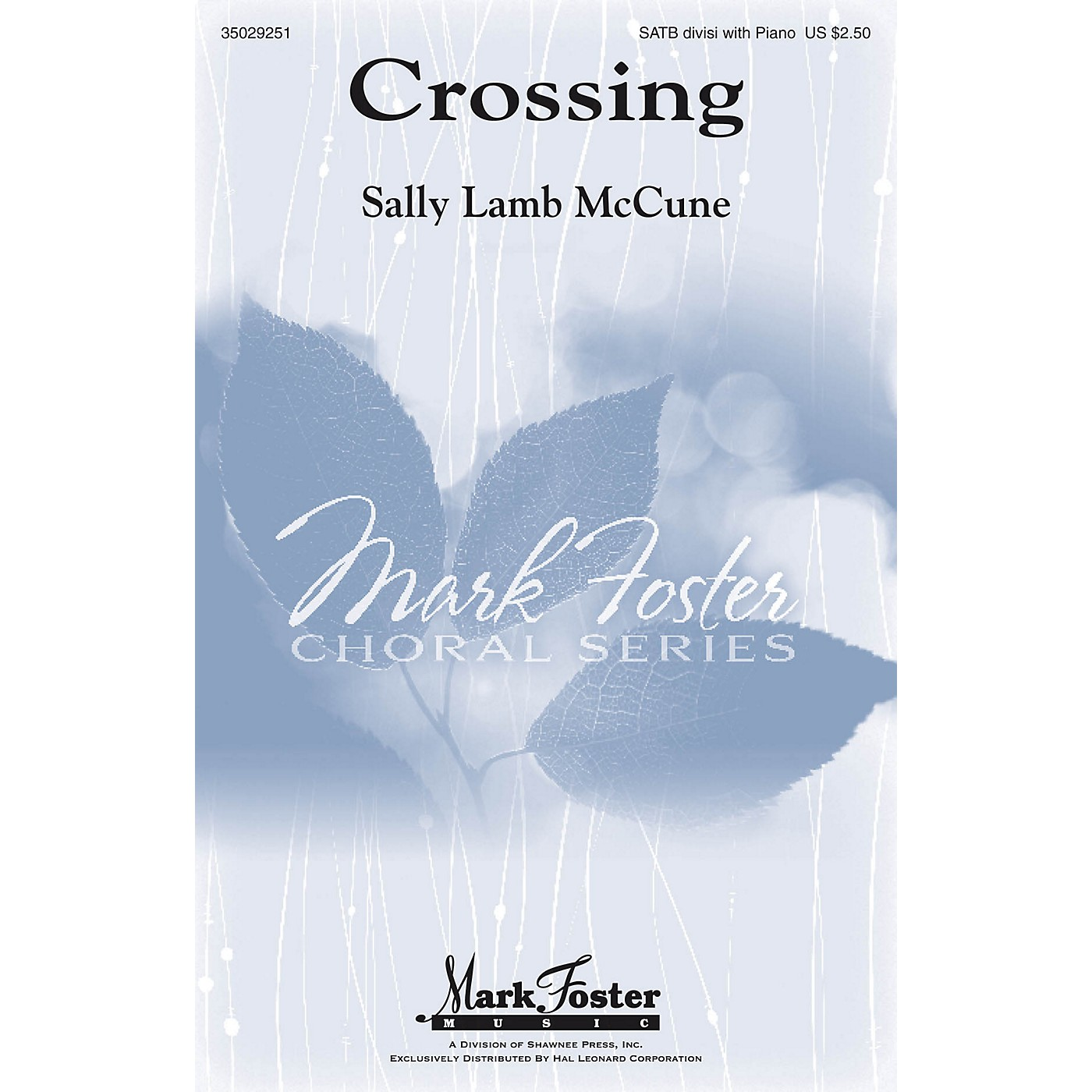 Mark Foster Crossing SATB composed by Sally Lamb McCune thumbnail