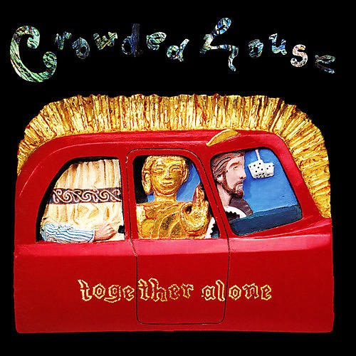 Alliance Crowded House - Together Alone thumbnail