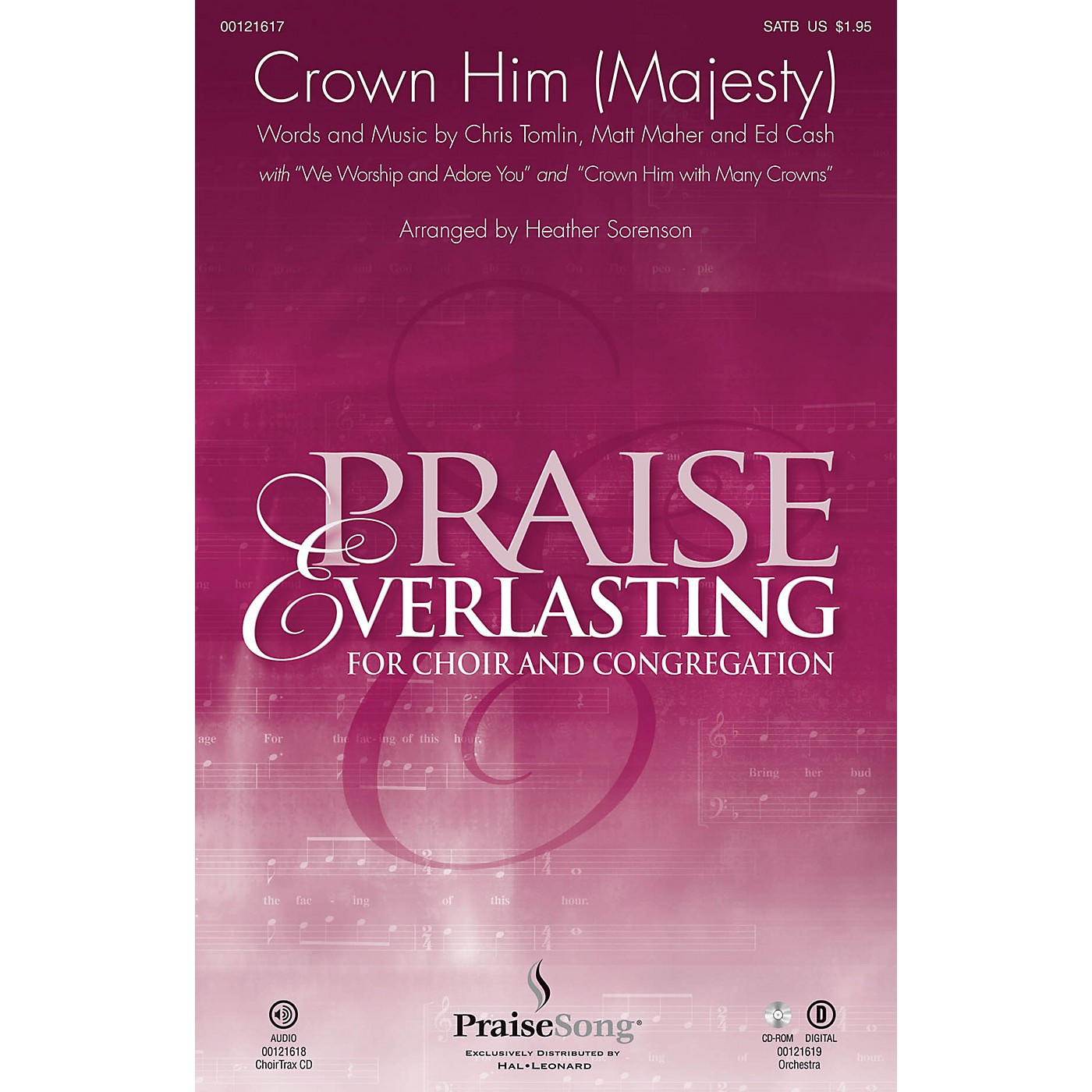 PraiseSong Crown Him (Majesty) CHOIRTRAX CD by Chris Tomlin Arranged by Heather Sorenson thumbnail