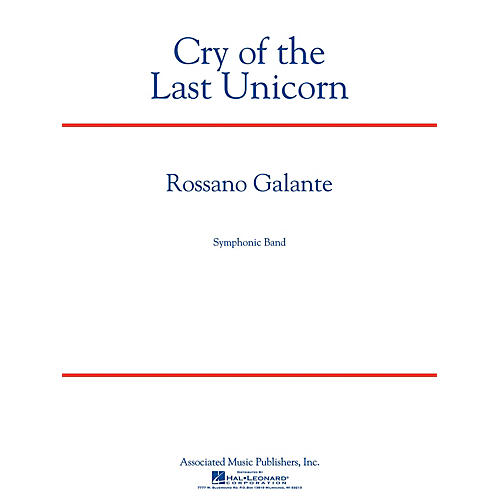 Associated Cry of the Last Unicorn Concert Band Level 4 Composed by Rossano Galante thumbnail
