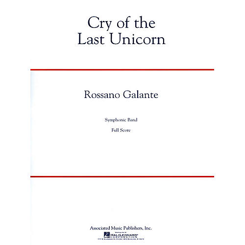 G. Schirmer Cry of the Last Unicorn Concert Band Level 4 Composed by Rossano Galante thumbnail