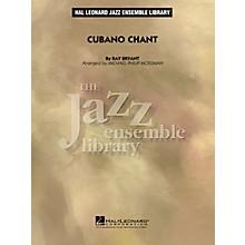 Hal Leonard Cubano Chant Jazz Band Level 4 Arranged by Michael Philip Mossman