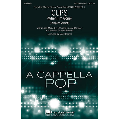 Hal Leonard Cups (When I'm Gone) (from Pitch Perfect 2) SSAA A Cappella arranged by Deke Sharon thumbnail