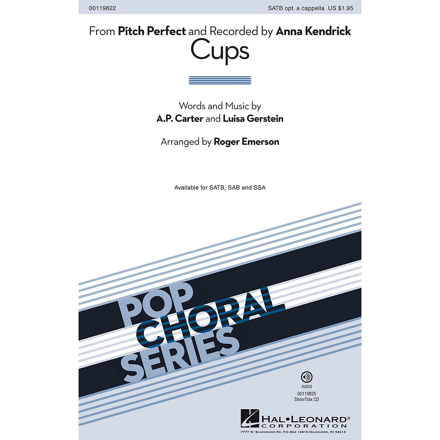 Hal Leonard Cups (from Pitch Perfect) SATB by Anna Kendrick arranged by Roger Emerson thumbnail