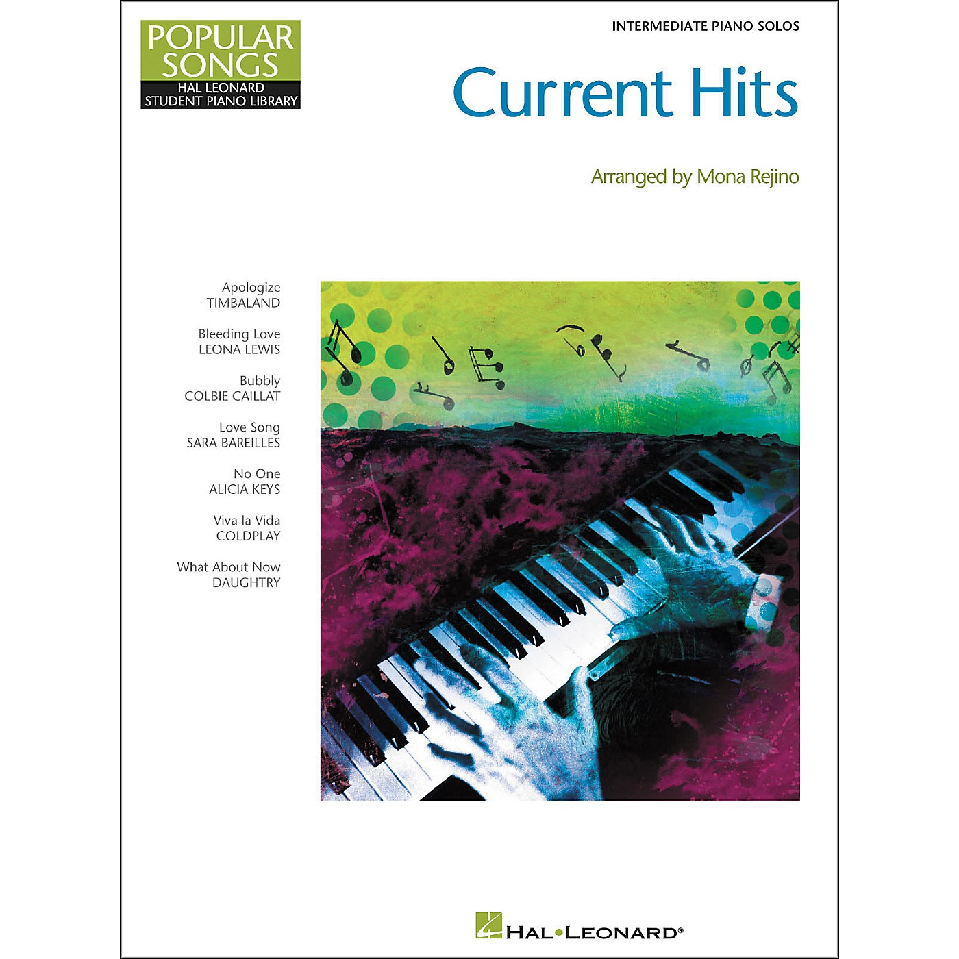 Hal Leonard Current Hits - Popular Songs Series (Intermediate Piano) by Mona Rejino thumbnail