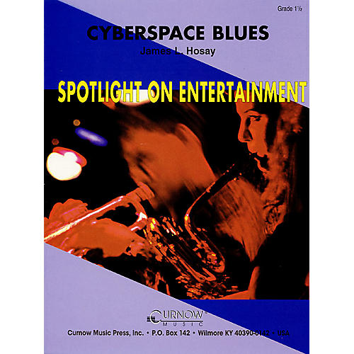 Curnow Music Cyberspace Blues (Grade 1.5 - Score and Parts) Concert Band Level 1.5 Composed by James L. Hosay thumbnail