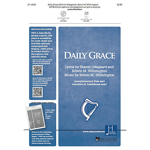 Jubal House Publications Daily Grace SATB composed by Edwin M. Willmington thumbnail