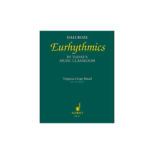 Schott Dalcroze Eurhythmics in Today's Music Classroom (Orff) thumbnail