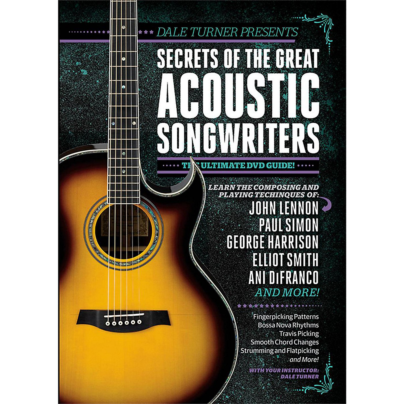 Guitar World Dale Turner Presents Secrets of the Great Acoustic Songwriters DVD thumbnail
