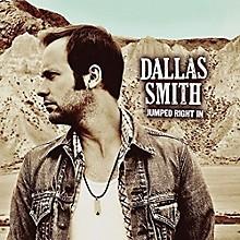 Dallas Smith - Jumped Right in