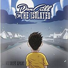 Dan Cribb & the Isolated - As We Drift Apart