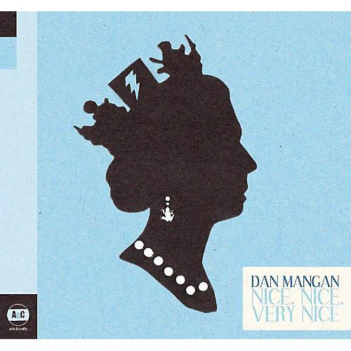 Alliance Dan Mangan - Nice, Nice, Very Nice thumbnail