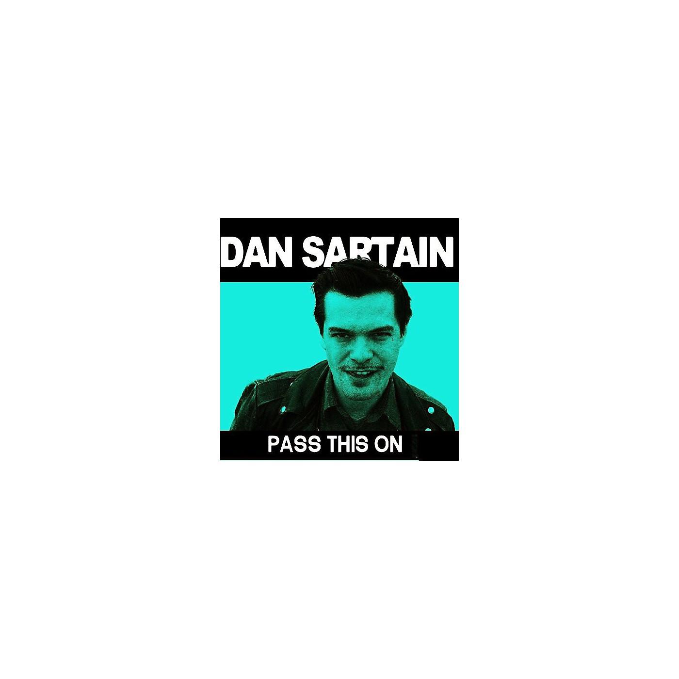 Alliance Dan Sartain - Pass This on thumbnail