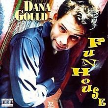 Dana Gould - Funhouse