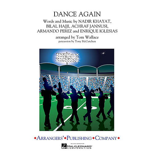 Arrangers Dance Again Marching Band Level 3 by Jennifer Lopez Arranged by Tom Wallace thumbnail