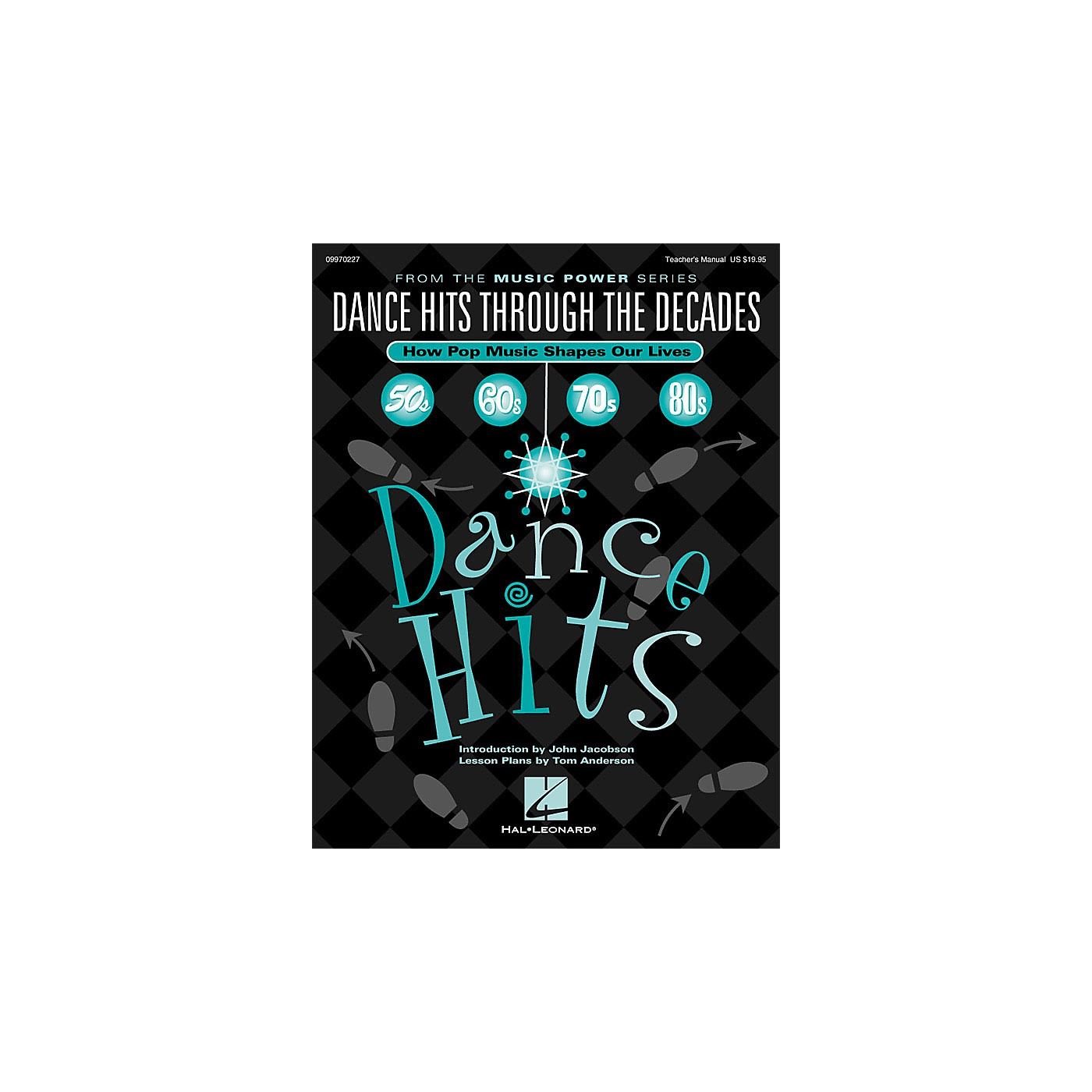 Hal Leonard Dance Hits Through the Decades (How Pop Music Shapes Our Lives) TEACHER ED Arranged by Various Arrangers thumbnail