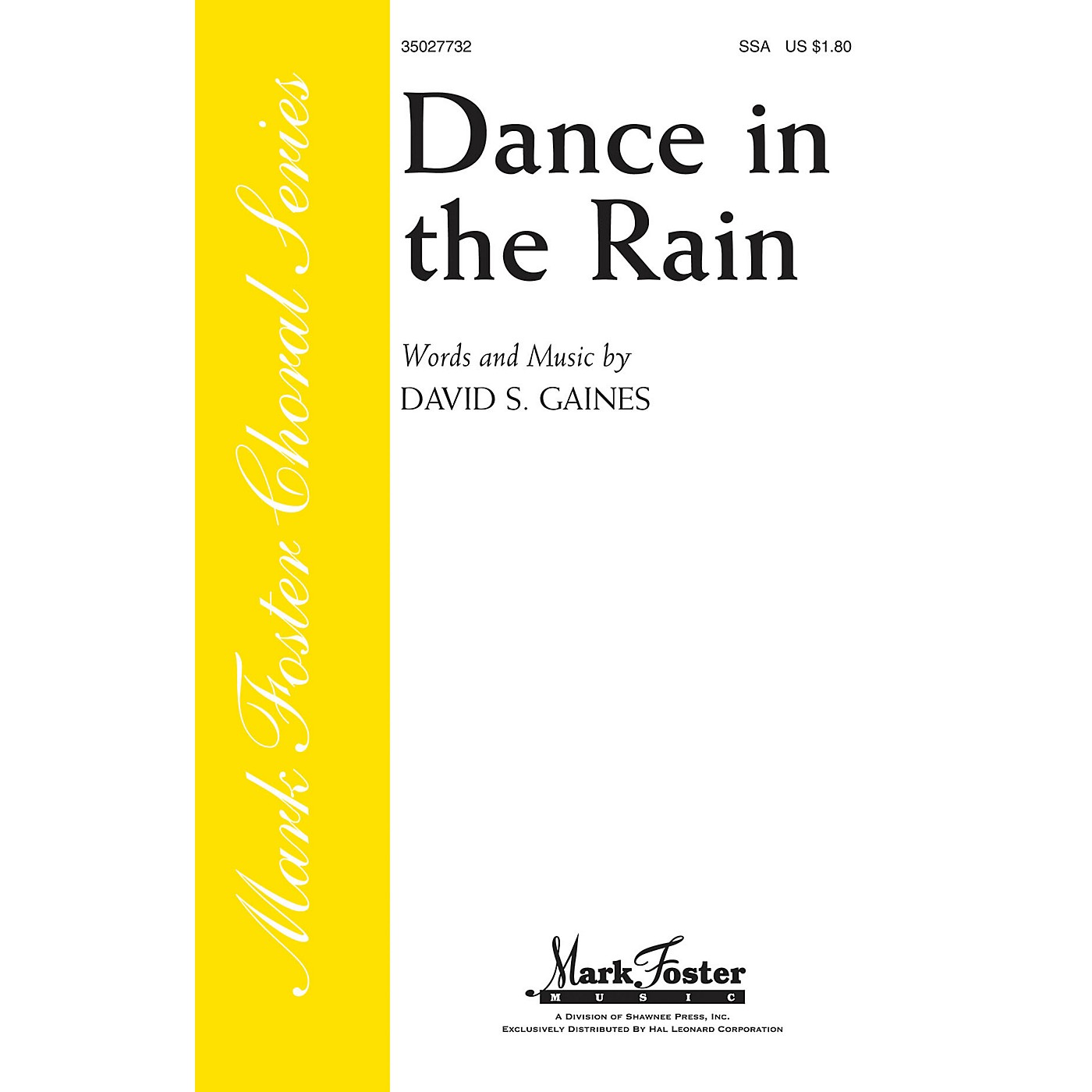 Shawnee Press Dance in the Rain SSA composed by David S. Gaines thumbnail