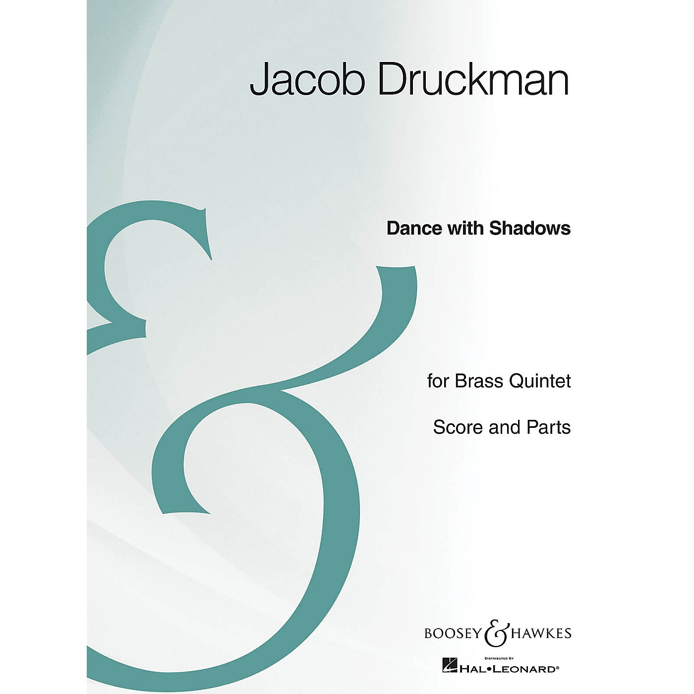 Boosey and Hawkes Dance with Shadows (Brass Quintet Archive Edition) Boosey & Hawkes Chamber Music Series by Jacob Druckman thumbnail
