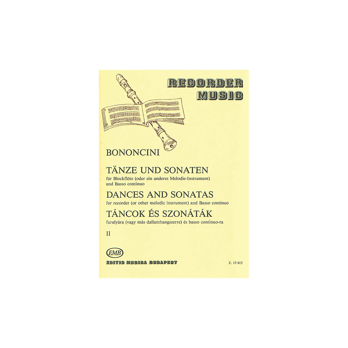 Editio Musica Budapest Dances & Sonatas for Recorder (or Other Melodic Instruments) EMB Series by Giovanni Bononcini thumbnail