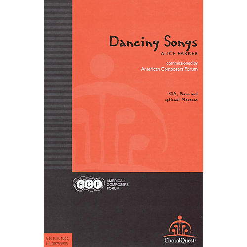 American Composers Forum Dancing Songs (Commissioned by American Composers Forum) SSA composed by Alice Parker thumbnail