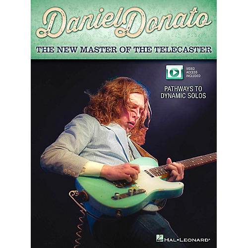 Hal Leonard Daniel Donato - The New Master of The Telecaster: Pathways To Dynamic Solos Book/DVD thumbnail
