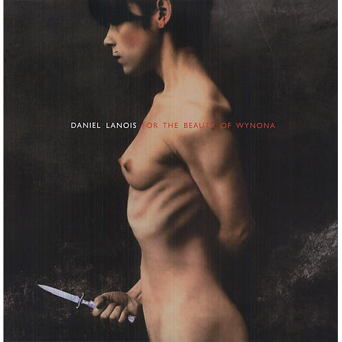 Alliance Daniel Lanois - For the Beauty of Wynona thumbnail