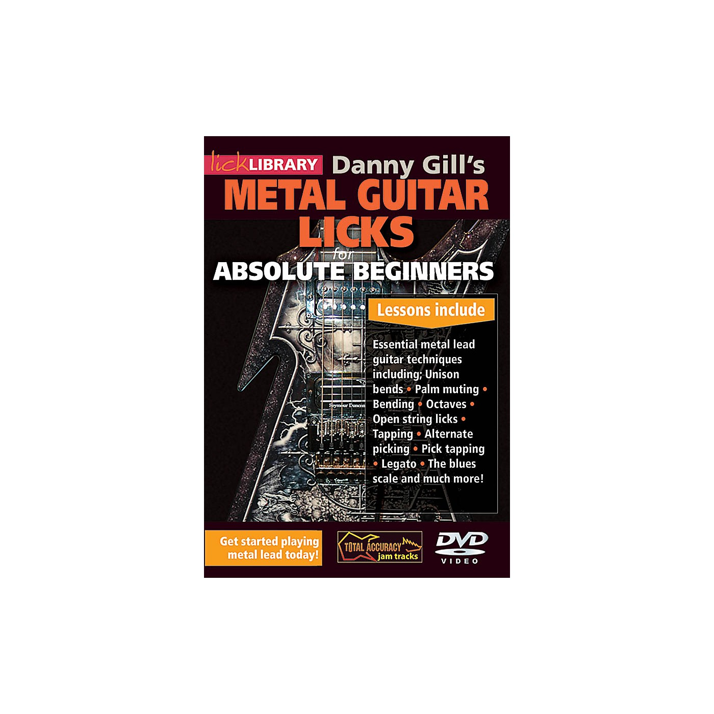 Licklibrary Danny Gill's Metal Guitar Licks (Absolute Beginners Series) Lick Library Series DVD Written by Danny Gill thumbnail