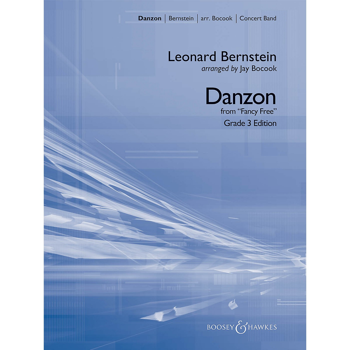 Boosey and Hawkes Danzon (from Fancy Free) Concert Band Level 3 Composed by Leonard Bernstein Arranged by Jay Bocook thumbnail