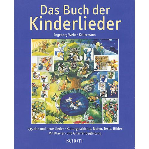 Schott Das Buch der Kinderlieder Schott Series Hardcover Composed by Ingeborg Weber-Kellermann thumbnail