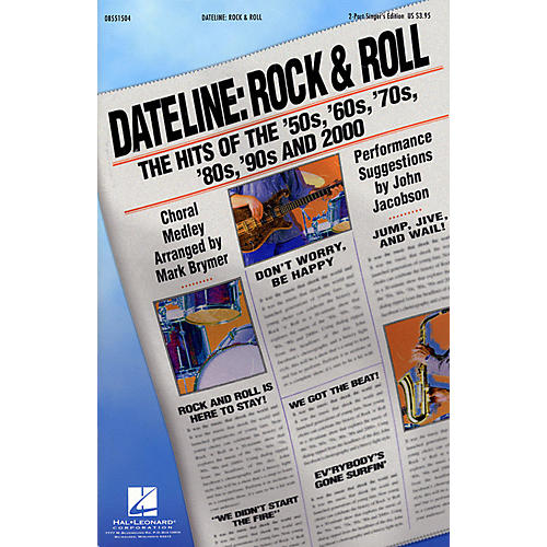 Hal Leonard Dateline: Rock & Roll - The Hits of the '50s, '60s, '70s, '80s, '90s and 2000 2 Part Singer by Mark Brymer thumbnail