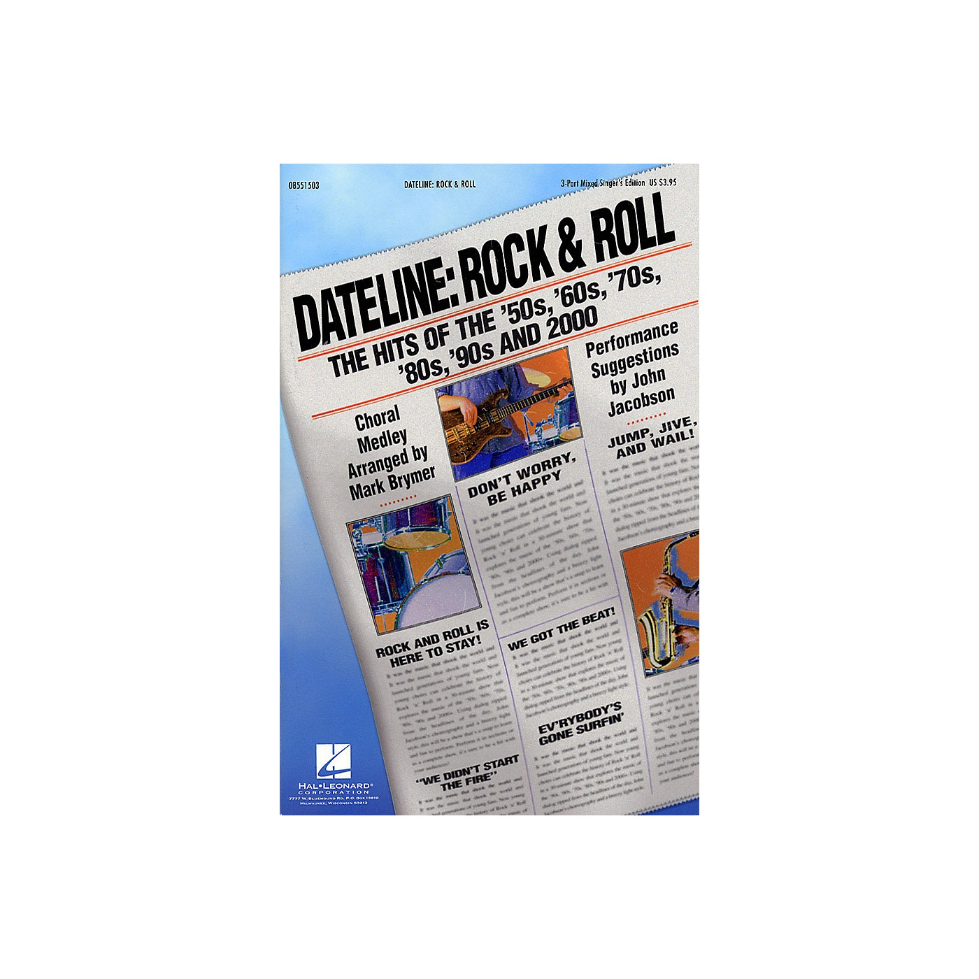 Hal Leonard Dateline: Rock & Roll - The Hits of the '50s, '60s, '70s, '80s, '90s and 2000 3 Part Singer by Mark Brymer thumbnail
