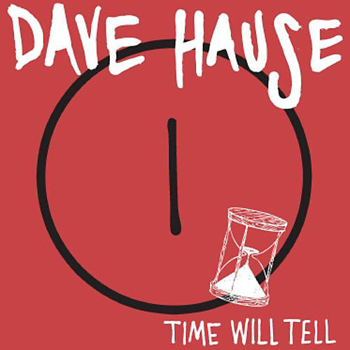 Alliance Dave Hause - Time Will Tell thumbnail