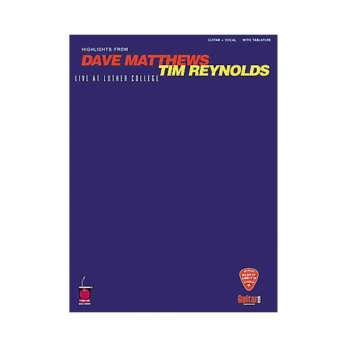 Hal Leonard Dave Matthews & Tim Reynolds Live at Luther College Guitar Tab Book thumbnail