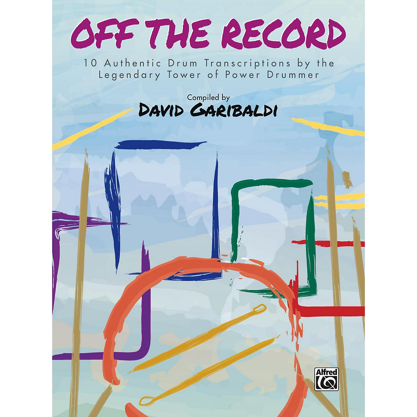 Alfred David Garibaldi: Off the Record Drum Transcriptions thumbnail