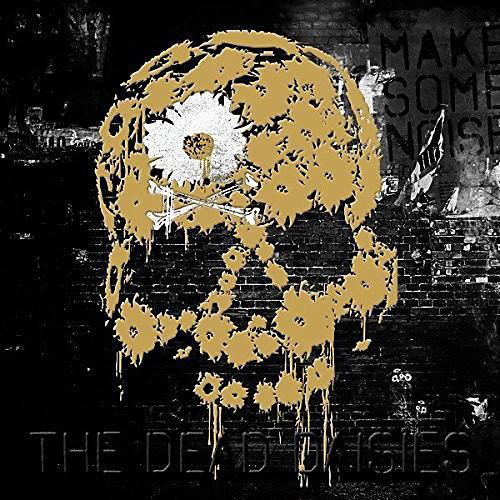 Alliance Dead Daisies - Make Some Noise thumbnail