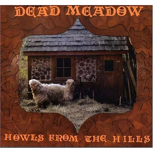 Alliance Dead Meadow - Howls from the Hills thumbnail