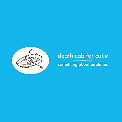 Alliance Death Cab for Cutie - Something About Airplanes thumbnail