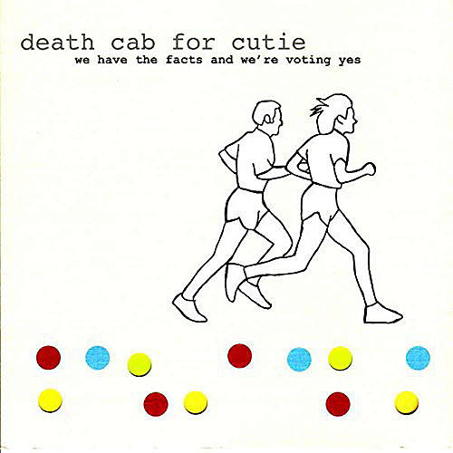Alliance Death Cab for Cutie - We Have the Facts and We're Voting Yes thumbnail