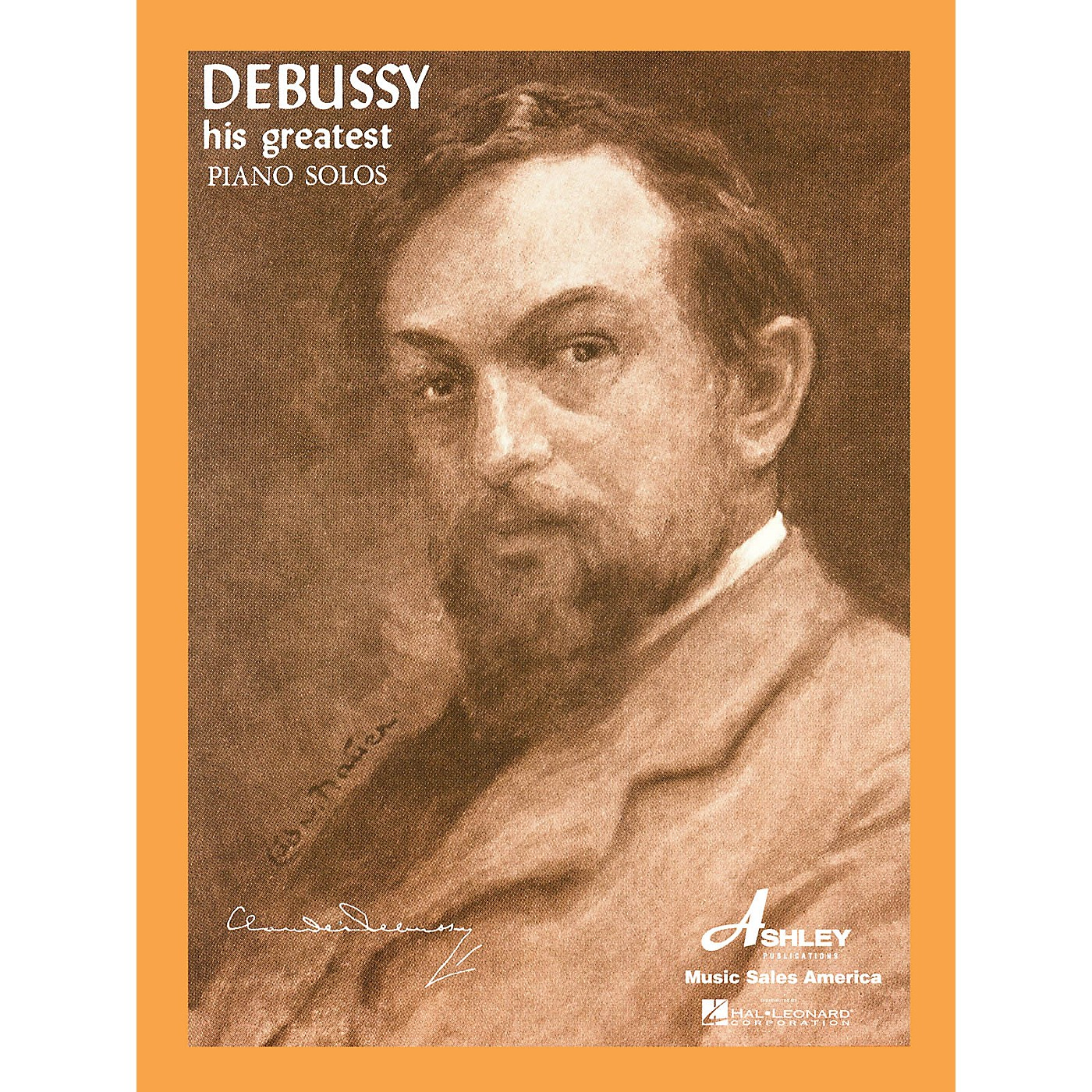 Ashley Publications Inc. Debussy - His Greatest Piano Solos His Greatest (Ashley) Series thumbnail