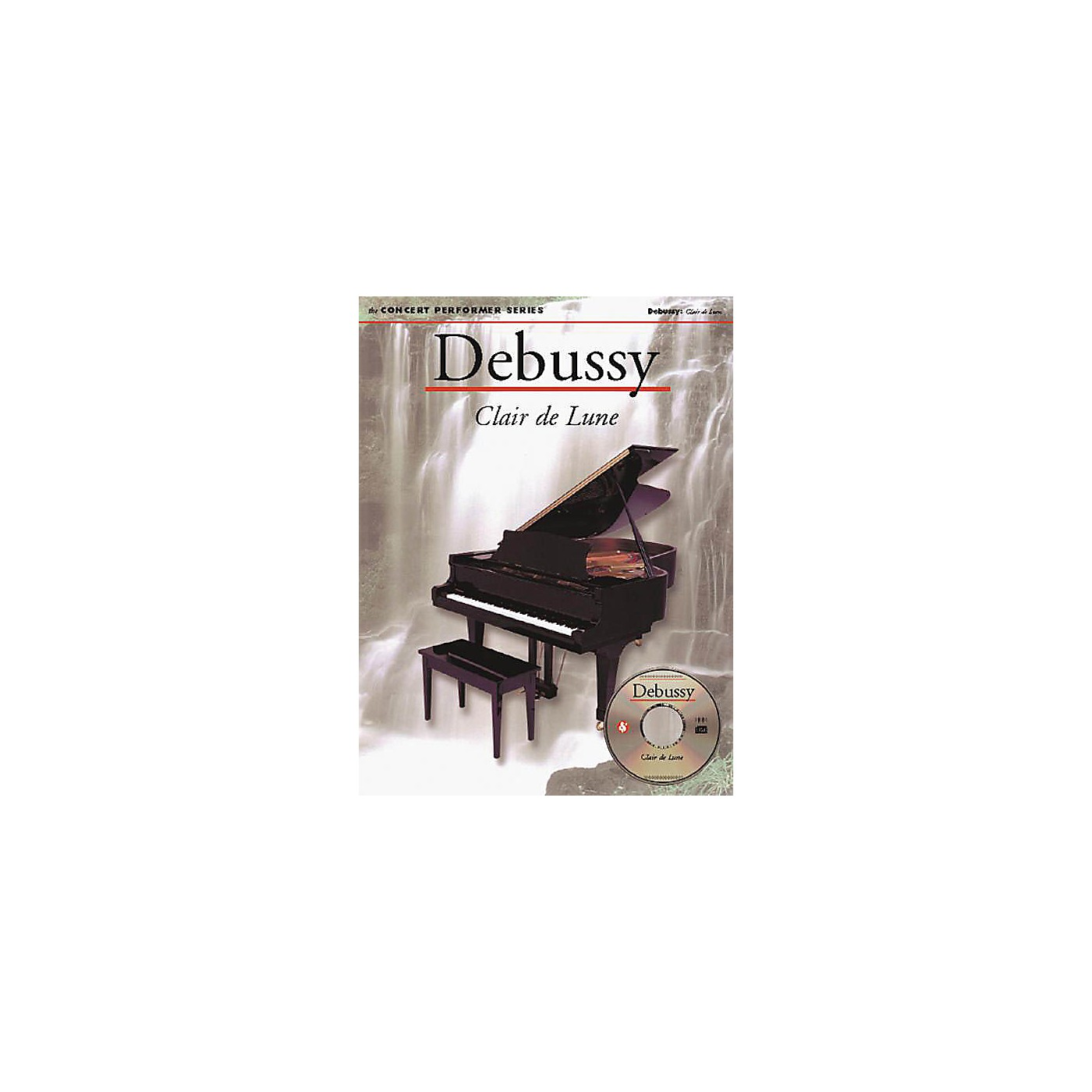 Music Sales Debussy: Clair De Lune (Concert Performer Series) Music Sales America Series Softcover with CD thumbnail