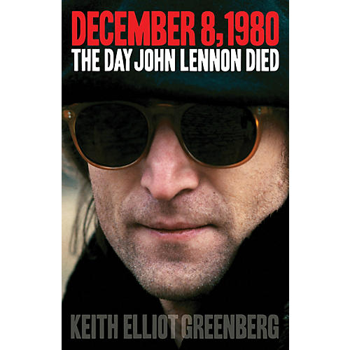 Backbeat Books December 8, 1980 (The Day John Lennon Died) Book Series Softcover Written by Keith Elliot Greenberg thumbnail