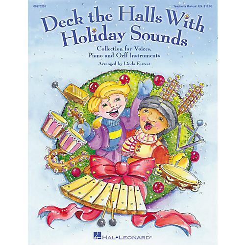 Hal Leonard Deck The Halls With Holiday Sounds Song Collection for Voice and Orff Instruments Teacher Edition-thumbnail