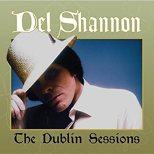 Alliance Del Shannon - Dublin Sessions Del Shannon thumbnail