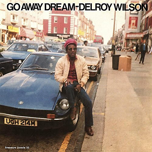 Alliance Delroy Wilson - Go Away Dream thumbnail