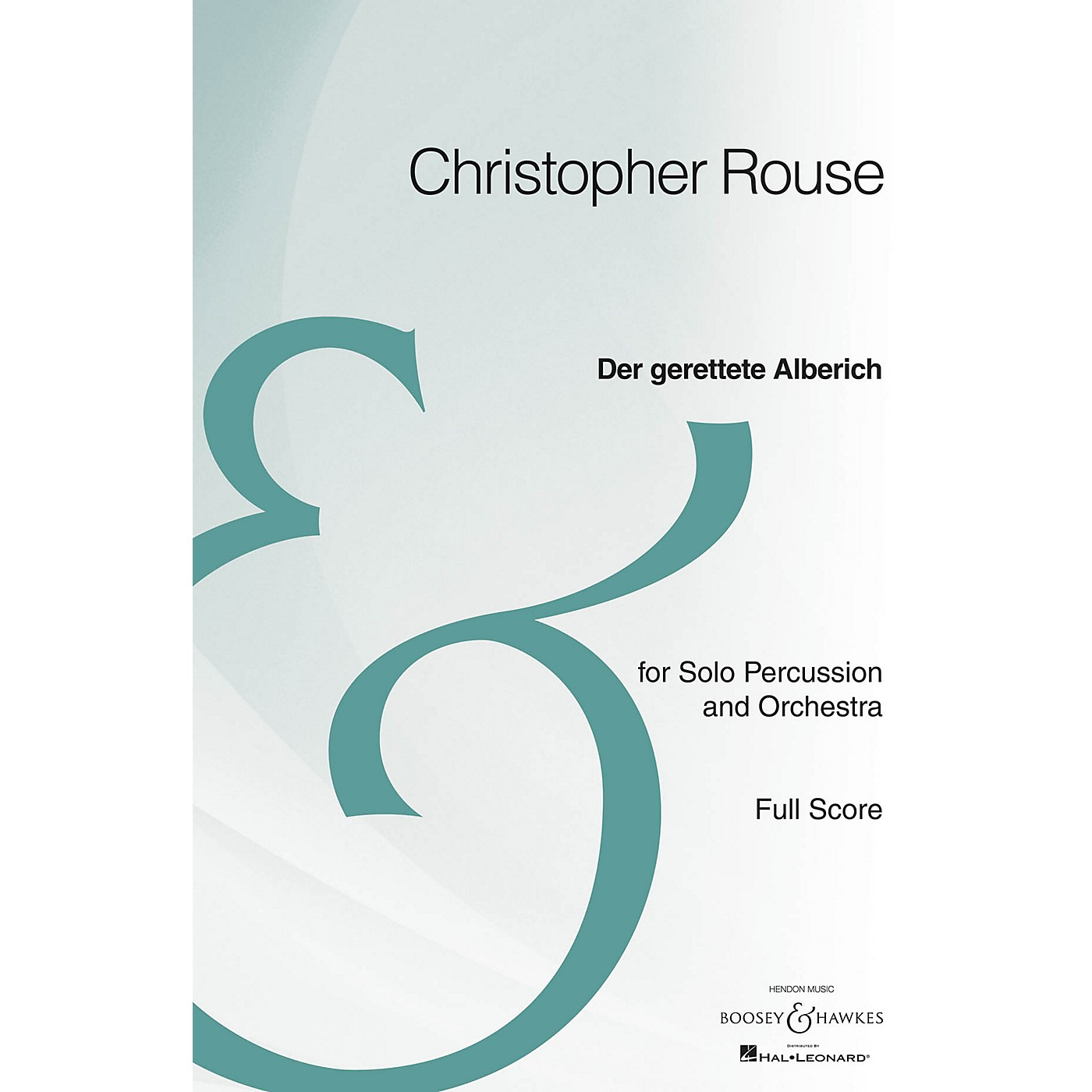 Boosey and Hawkes Der Gerettete Alberich Boosey & Hawkes Scores/Books Series Composed by Christopher Rouse thumbnail