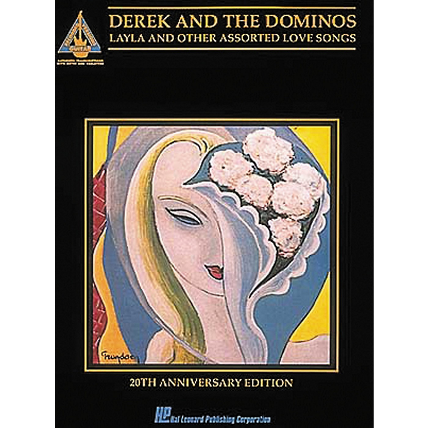 Hal Leonard Derek & The Dominos - Layla & Other Assorted Love Songs Guitar Tab Songbook thumbnail