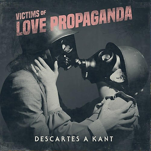 Alliance Descartes A Kant - Victims Of Love Propaganda thumbnail