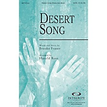 Integrity Choral Desert Song SATB Arranged by Harold Ross