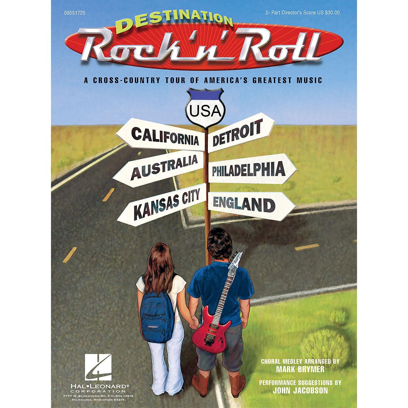 Hal Leonard Destination Rock 'n' Roll (Choral Revue) 2-Part Score arranged by Mark Brymer thumbnail